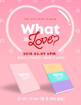 트와이스 (TWICE) - WHAT IS LOVE? (5TH 미니앨범)