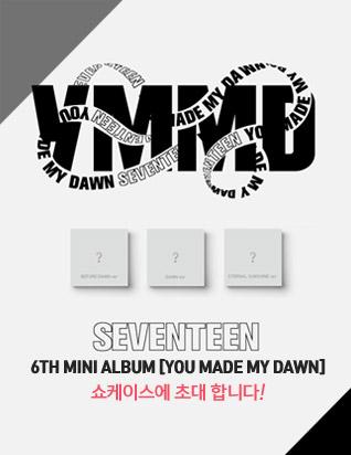 < SEVENTEEN 6TH MINI ALBUM [YOU MADE MY DAWN] 발매 기념 쇼케이스>