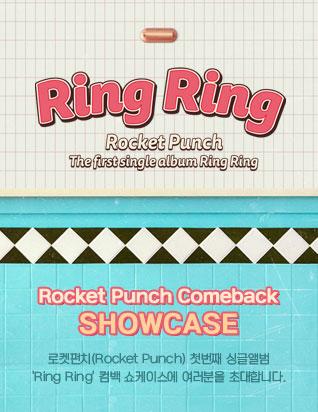 Rocket Punch Comeback Showcase [Ring Ring]