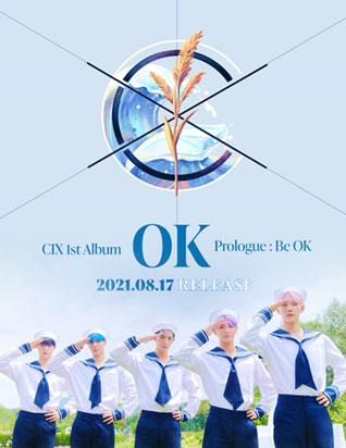 씨아이엑스 (CIX) - [OK] Prologue : Be OK (1ST 정규앨범)