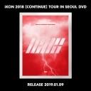 아이콘 (IKON) - IKON 2018 [CONTINUE] TOUR IN SEOUL DVD (3 DISC)