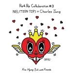 김형석 WITH FRIENDS POP & POP COLLABORATION #3 NIEL(TEEN TOP) X CHARLES JANG