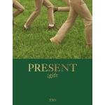 엑소 (EXO) - PRESENT ; GIFT