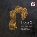 브라스 엑스 [BRASS X] - THE CLASSIC