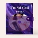 현아 - I'M NOT COOL (7TH 미니앨범) [예약주문 기간 : 4월 20일 11시~4월 23일 23시 59분까지] [출고 5월 17일]