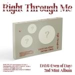 데이식스 (Even of Day) - Right Through Me (2ND 미니앨범)